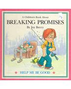 A Children's Book About Breaking Promises - BERRY, JOY