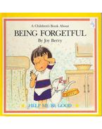 A Children's Book About Being Forgetful - BERRY, JOY