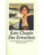 Das Erwachen - Kate Chopin