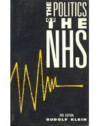 The Politics of the NHS - KLEIN, RUDOLF