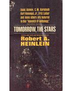 Tomorrow, the Stars - Robert A. Heinlein