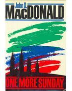 One More Sunday - John D. MacDonald