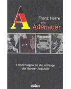 A wie Adenauer - Herre, Franz