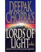 Lords of Light - Deepak Chopra