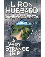 A Very Strange Trip - L. Ron Hubbard