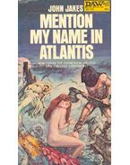 Mention My Name in Atlantis - Jakes, John