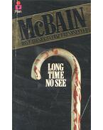 Long Time No See - Ed McBain