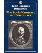 The Social Contract and Discourses - Rousseau, Jean-Jacques