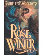 A Rose in Winter - Woodiwiss, Kathleen E.