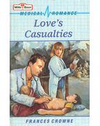 Love's Casualties - Crowne, Frances