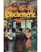 Clochemerle - Chevallier, Gabriel
