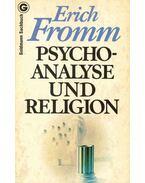 Psychoanalyse und Religion - Erich Fromm