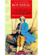 Les reveries du promeneur solitaire - Rousseau, Jean-Jacques