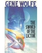 The Sword of the Lictor - Wolfe, Gene