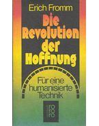 Die Revolution der Hoffnung - Erich Fromm