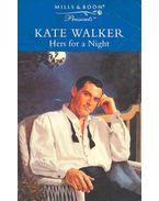 Hers for a Night - Walker, Kate