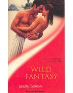 Wild Fantasy - Denison, Janelle