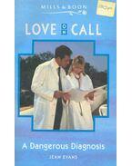 A Dangerous Diagnosis - Evans, Jean