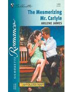 The Mesmerizing Mr. Carlyle - James, Arlene