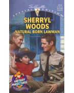 Natural Born Lawman - Woods, Sherryl
