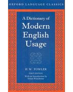 A Dictionary of Modern English Usage - H. W. Fowler