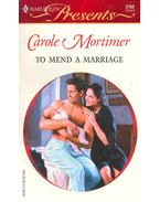 To Mend a Marriage - Mortimer, Carole