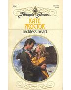 Reckless Heart - Proctor, Kate
