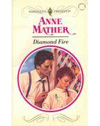 Diamond Fire - Mather, Anne