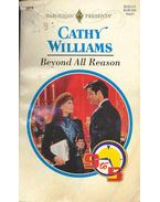 Beyond All Reason - Williams, Cathy
