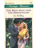 The Best Man and the Bridesmaid - Fielding, Liz