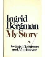My Story - Bergman, Ingrid, BURGESS, ALAN