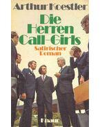 Die Herren Call-Girls - Arthur Koestler