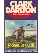 Planet Lerks III - Darlton, Clark