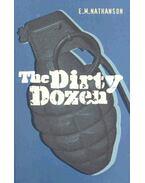 The Dirty Dozen - Nathanson, E.M.