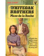 The Whiteoak Brothers - Roche, Mazo de la