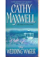 The Wedding Wager - Maxwell, Cathy