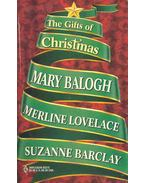 The Gifts of Christmas - BALOGH, MARY - LOVELACE, MERLINE - BARCLAY, SUZANNE