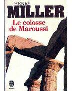 Le colosse de Maroussi - Miller, Henry