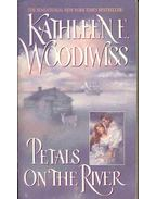 Petals on the River - Woodiwiss, Kathleen E.