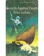 Swords Against Death - Leiber, Fritz