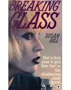 Breaking Glass - Hill, Susan
