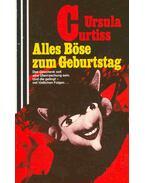 Alles Böse zum Geburtstag - Curtiss, Ursula