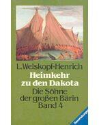 Heimkehr zu den Dakota - Welskopf-Henrich, L.