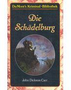 Die Schädelburg - John Dickson Carr