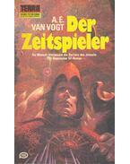 Der Zeitspieler - VAN VOGT, A.E.