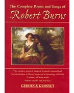The Complete Poems and Songs of Robert Burns - Burns Róbert