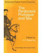 The Pardoner's Prologue and Tale - Chaucer, Geoffrey