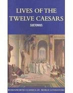 Lives of the Twelve Caesars - Suetonius
