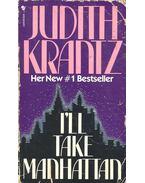 I'll Take Manhattan - Krantz, Judith