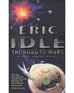 The Road to Mars - Idle, Eric